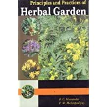 Principles and Practices of Herbal Gardens