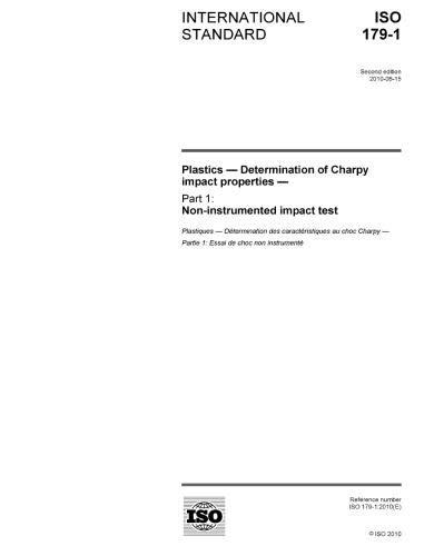 ISO 179-1:2010, Plastics - Determination of Charpy impact properties - Part 1: Non-instrumented impact test
