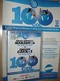 Diego Armando Maradona el Pibe de oro vs Edinson Cavani el matador 100 gol