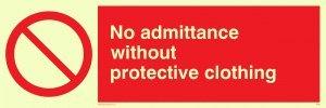 """Viking Schilder pa46-l15-pv """"Kein Zutritt ohne Schutzkleidung""""-Zeichen, Foto Leuchtziffern Aufkleber, 50mm H x 150mm W"""