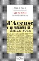 Yo acuso. La verdad en marcha (FÁBULA) por Émile Zola
