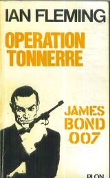 James Bond 007, Tome 7 : Opération Tonnerre