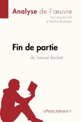 Fin de partie de Samuel Beckett (Analyse de l'oeuvre): Comprendre la littrature avec lePetitLittraire.fr