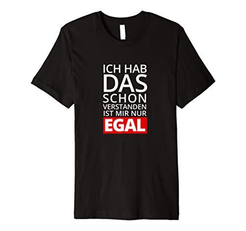 Herren Ich hab das schon verstanden T-Shirt Funshirt