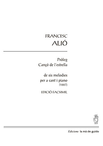 Pròleg / Cançó de l'estrella: Per a cant i piano (Catalan Edition)