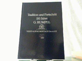 tradition-und-fortschritt-100-jahre-g-rumpel-voest-alpine-montage-ges-mbh-vam