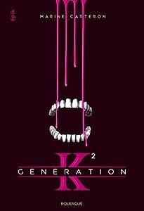 """Afficher """"Génération K, tome 2"""""""
