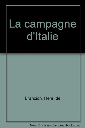 CAMPAGNE D ITALIE