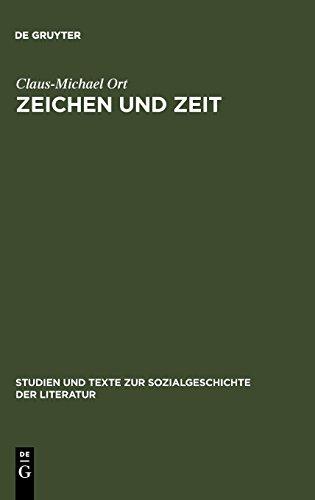 Zeichen und Zeit: Probleme des literarischen Realismus (Studien und Texte zur Sozialgeschichte der Literatur, Band 64)