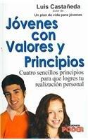 Jovenes con valores y principios/Teens with Values and Virtues por Luis Castaneda Martinez