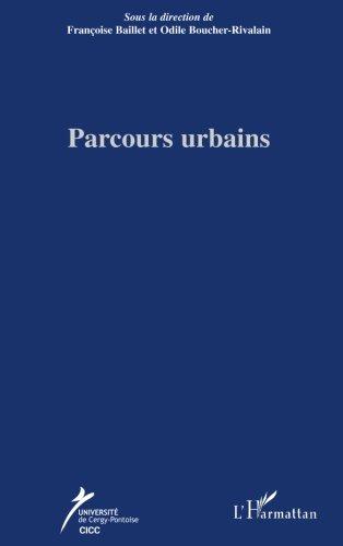 Parcours Urbains par Françoise Baillet