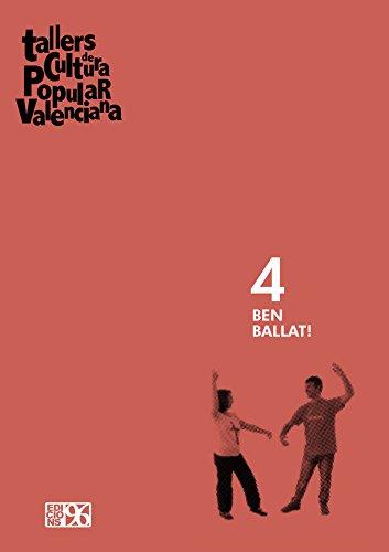 Ben ballat! (Tallers de Cultura Popular Valenciana)