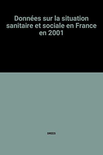 Données sur la situation sanitaire et sociale en France en 2001