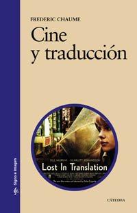 Cine y traducción (Signo E Imagen) por Frederic Chaume