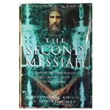 The Second Messiah: Templars, The Turin Shroud, and the Great Secret of Freemasonry by Christopher and Lomas, Robert Knight (2000-08-01)