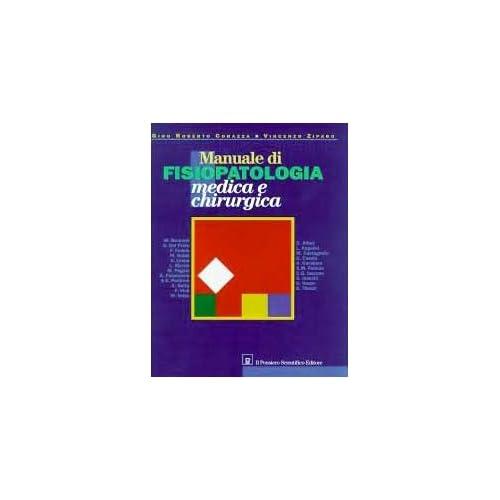 Manuale Di Fisiopatologia Medica E Chirurgica