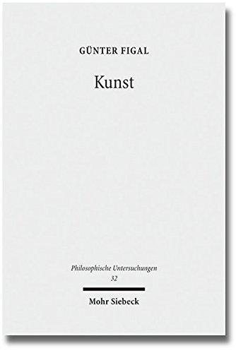 Kunst: Philosophische Abhandlungen (Philosophische Untersuchungen, Band 32)