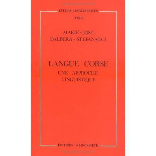 Langue corse : Une approche linguistique by Marie-José Dalbera-Stefanaggi (2000-05-03)