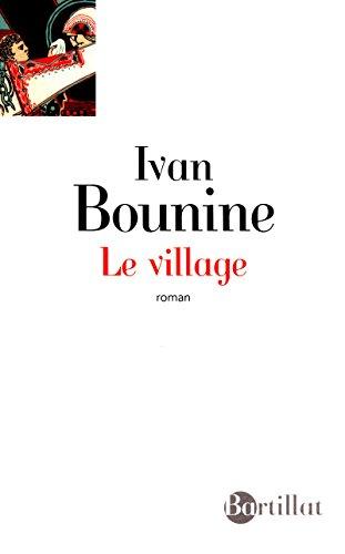 LE VILLAGE par Ivan Bounine