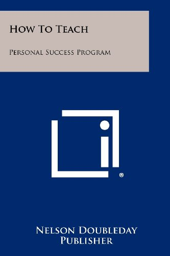 How to Teach: Personal Success Program