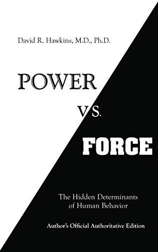Power vs. Force (English Edition)