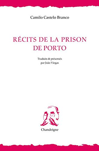 Récits de la prison de Porto