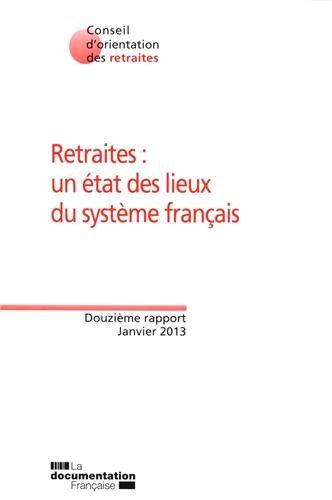 Retraites : un état des lieux du système français - 12e rapport du COR par Conseil d'Orientation des retraites (COR)