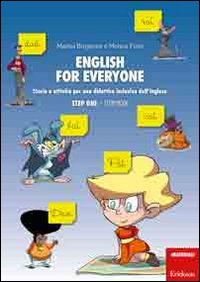 English for everyone. Storie e attività per una didattica inclusiva dell'inglese. Step one: Storybook-Workbook. Con CD Audio