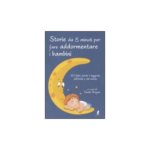 Storie Da 5 Minuti Per Far Addormentare I Bambini