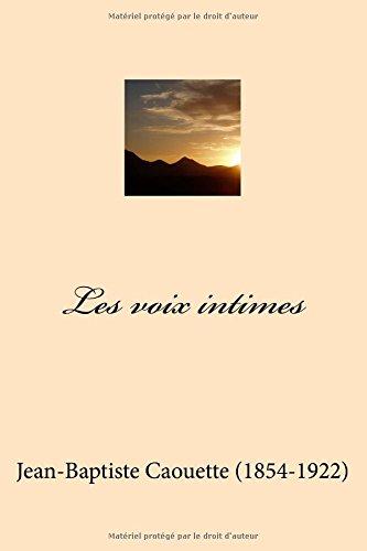 Les voix intimes (Jean-Baptiste Caouette (Lvres-G-Ph Ballin-Amazon))