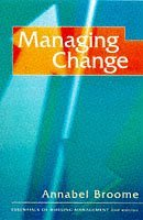 Managing Change (The Essentials of Nursing Management Series) by Annabel Broome (1998-06-18)