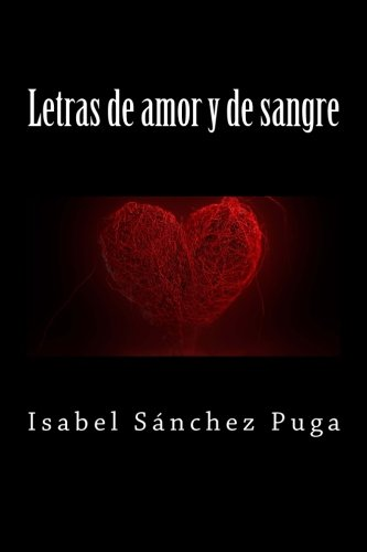Letras de amor y de sangre por Isabel Sánchez Puga