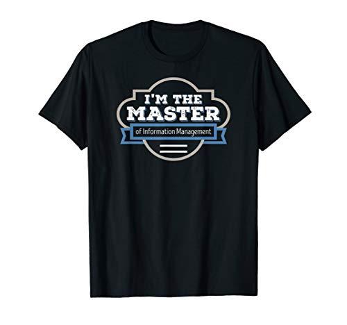 Informationsmanagement Master Abschluss Graduierung Shirt