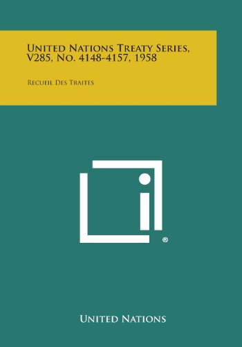 United Nations Treaty Series, V285, No. 4148-4157, 1958: Recueil Des Traites - 4155 Serie