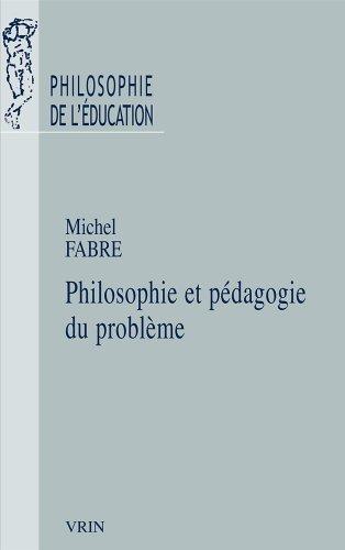 Philosophie et pdagogie du problme