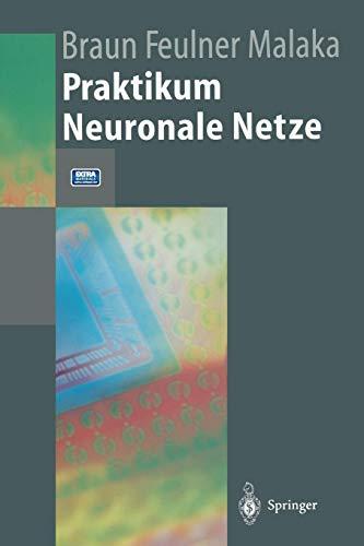 Praktikum Neuronale Netze (Springer-Lehrbuch)