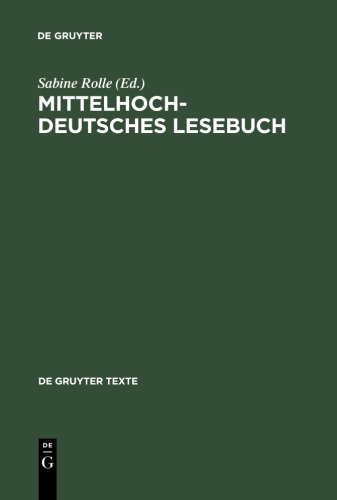 Mittelhochdeutsches Lesebuch (de Gruyter Texte)