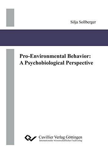 pro-environmental-behavior-a-psychobiological-perspective