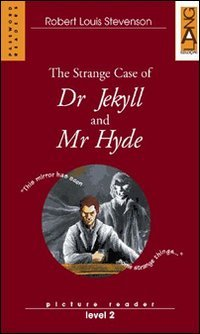 The strange case of Dr Jekyll and Mr Hyde. Con CD Audio