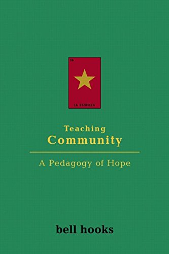 Teaching Community: A Pedagogy of Hope