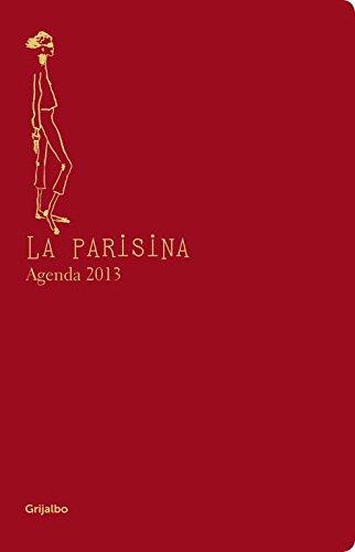 La Parisina Agenda 2013 (Ocio y entretenimiento) por Ines de la Fressange