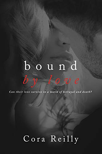 Bound By Love (Born in Blood Mafia Chronicles Book 6) (English Edition)