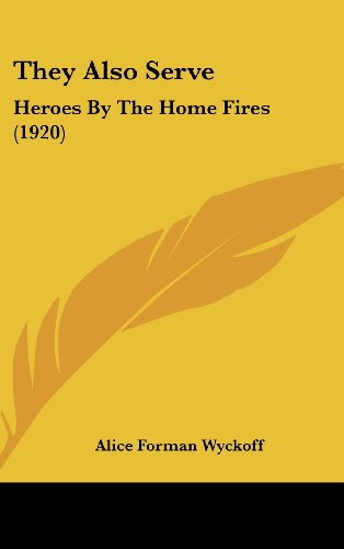 They Also Serve: Heroes by the Home Fires (1920)