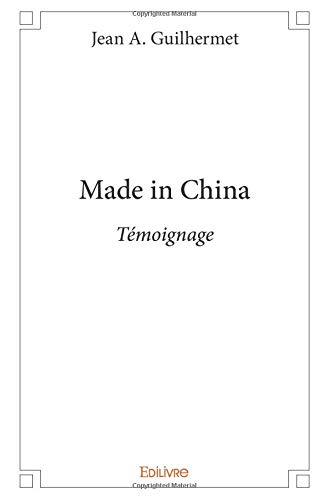 Made in China par Jean A. Guilhermet