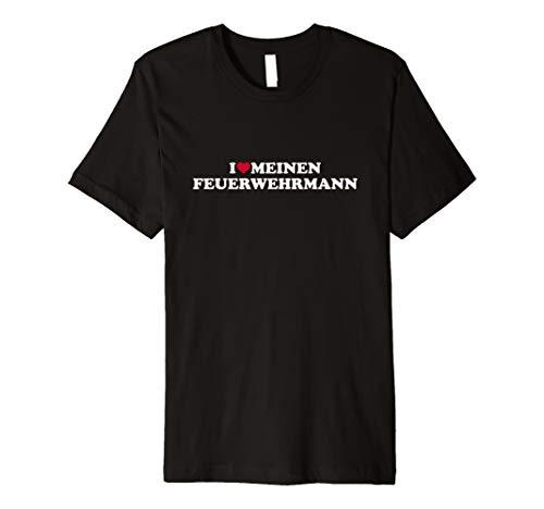 Ich liebe meinen Feuerwehrmann T-Shirt