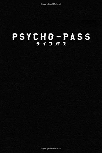 Psycho-Pass: Notebook, 100 lined pages, 6x9''