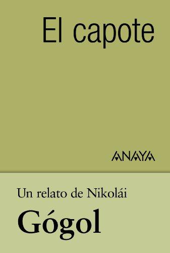 Un relato de Gógol: El capote (Clásicos - Tus Libros-Selección) par Nikolái V. Gógol