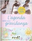L'agenda della mia gravidanza. Con CD Audio