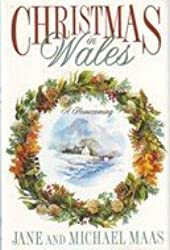 Christmas in Wales: A Homecoming by Jane Maas (1994-12-05)