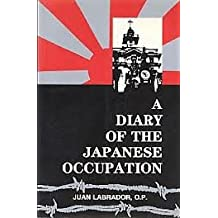 A diary of the Japanese occupation, December 7, 1941-May 7, 1945